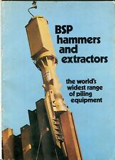 BSP hammers and extractors the world's widest range of piling equipment sales