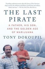 The Last Pirate: A Father, His Son, and the Golden Age of Marijuana-ExLibrary