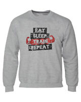 Eat Sleep Train Repeat Body Building Weights Gym Training Sweat Shirt Gift