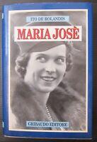 MARIA JOSÈ Ito De Rolandis Gribaudo Editore Maria Jose del Belgio Regina maggio