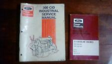 Ford 300 Cid Industrial Service Manual 194-210 + Maint & Oper. I 6 240 Cid,
