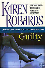 Guilty by Karen Robards First Edition Advance Proof!