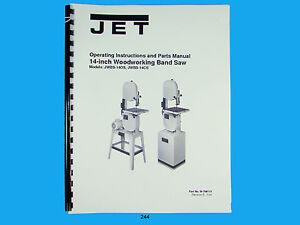 Jet JWBS-14OS, JWBS-14CS   Band Saw  Operators & Parts List  Manual  *244