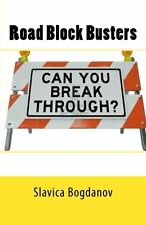 Road Block Busters: Getting rid of the no to make more space for the YES in your