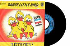 "ELECTRONICA'S - DANCE LITTLE BIRD - GERMAN 7"" 45 RECORD PIC SLV 1980"