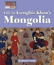 The Way People Live - Life in Genghis Khan's Mongolia