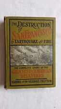 """Rare """" THE DESTRUCTION OF SAN FRANCISCO BY EARTHQUAKE AND FIRE """" 1906"""