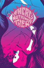 THERES NOTHING THERE #1 COVER B BLACK MASK 1ST PRINT 26/04/17 NM