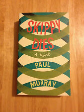 Skippy Dies - Paul Murray - First Edition 2010 - Book - 1st