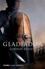 GLADIADOR - GORDON RUSSELL - TAPA BLANDA AÑO 2008