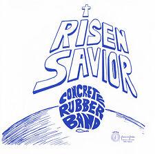 Concrete Rubber Band-Risen Savior CD 2006 New