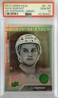 2017 18 UPPER DECK Alex Kerfoot GREEN FOIL PORTRAITS RC ROOKIE GOLD PSA 10 BGS ?