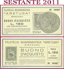 BUONO D'ACQUISTO 150 LIRE FILATELIA NUMISMATICA ARETUSA SIRACUSA 1977 FDS B86