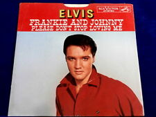 ELVIS PRESLEY~FRANKIE  AND JOHNNY~NEAR MINT~PLEASE DON'T STOP LOVING ME~~ POP 45