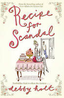 Holt, Debby, Recipe for Scandal, Paperback, Very Good Book