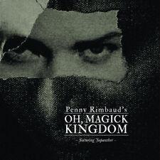 PENNY RIMBAUD (CRASS) Oh Magick Kingdom CD Digipack 2018
