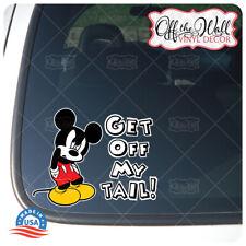 "Mickey -""Get Off My Tail!"" Die-cut Printed Vinyl Sticker for Cars/Trucks #MMD1"
