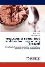 Production of Natural Food Additives for Using in Dairy Products by Abeer...