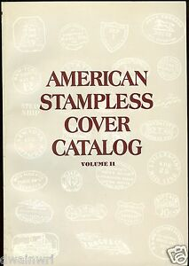 American Stampless Cover Catalogue, Volume II** UNUSED** -  1987, 4th Ed. $61.95