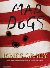 NEW Mad Dogs by James Grady