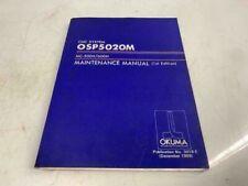 Okuma Cnc System Osp5020M Mc-500H/600H Maintenance Manual, 3418-E, Dec 1989
