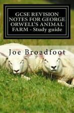 GCSE REVISION NOTES for GEORGE ORWELL's ANIMAL FARM - Study Guide : All...