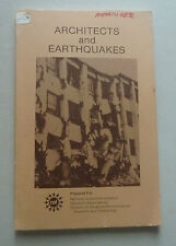 ARCHITECTS AND EARTHQUAKES STRUCTURES BUILDING COMPONENTS DESIGN FUNDAMENTALS