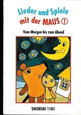 """Lieder und Spiele mit der Maus, Bd.1. """"Vom Morgen bis zum Abend""""."""