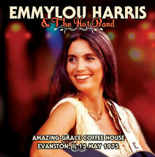 Emmylou Harris & the - Amazing Grace Coffee House Evanston Il 15 May 1975 [New C