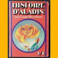 HISTOIRE D'ALADIN ou la Lampe Merveilleuse Arnaud Laval 1979