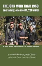 The John Muir Trail 1959: : One Family, One Month, 200 Miles by Margaret...