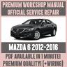 WORKSHOP MANUAL SERVICE & REPAIR GUIDE for MAZDA 6 2012-2016 +WIRING