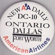 "VINTAGE 3"" PINBACK #25-065 - AIRLINES - AVIATION - AMERICAN AIRLINES - ONTARIO"