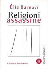 QA64MS99OS Religioni assassine - Elie Barnavi - Bompiani U076