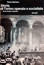 Storia di Torino Operaia e Socialista Da De Amicis a Gramsci Giulio Einaudi 1975