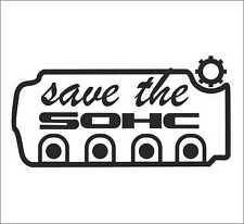 Save the SOHC Car Bumper Window Vinyl Sticker Decal Vtec D16 D15 Civic CRX JDM