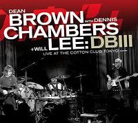 CD Db III von Dean Brown, Dennis Chambers, Will Lee