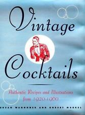 Vintage Cocktails - Authentic Recipes and Illustrations from 1920-1960