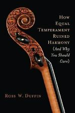 How Equal Temperament Ruined Harmony (and Why You Should Care)-ExLibrary