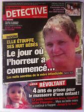 DETECTIVE du 4/08/2010; Douai; elle étouffe ses 8 bébés/ 4 ans de prison pour le