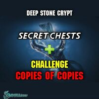 Deep Stone Crypt Secret Cheest+Challenge Copies Of Copies Xbox Ps4,Cross Save Pc
