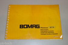 Mode d'emploi Instructions d'entretien Catalogue de pièces Bomag Stampfer BT 70