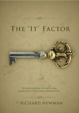 The 'It' Factor: Your Guide to Unlocking Greater ... by Richard Newman Paperback
