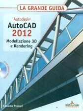Autodesk Autocad 2012 Modelling 3D And Rendering Edward Pruneri Mondadori