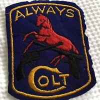 "Vintage Colt Firearms Company Patch Gun Patch ""Aways Colt"" Sew On Colt Logo 3"""
