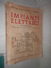 IMPIANTI ELETTRICI Vol 1 G Crisci G Mirabella Societa Editrice Modenese 1956 di