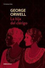 LA HIJA DEL CLTRIGO/ A CLERGYMAN'S DAUGHTER - ORWELL, GEORGE/ GARCIA, MIGUEL TEM
