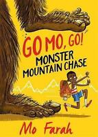 Monster Mountain Chase!: Book 1 (Go Mo Go) by Gray, Kes, Farah, Mo,  Used Book (