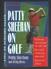 Patty Sheehan on Golf by Patty Sheehan and Betty Hicks (1996, Hardcover), Signed
