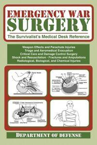 Emergency War Surgery, Survivalist Medical Desk Reference Guide, #BK272